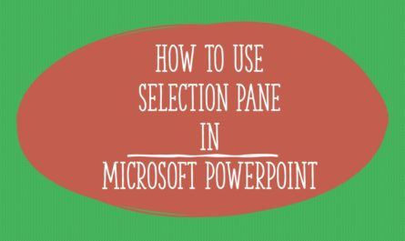 Using Selection Pane in Microsoft PowerPoint