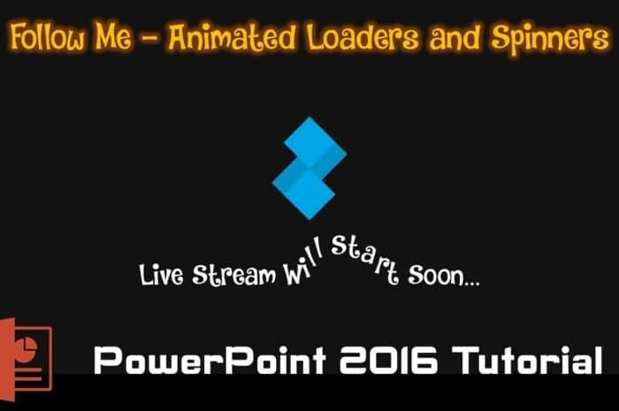 Follow Me Animated Loader in PowerPoint
