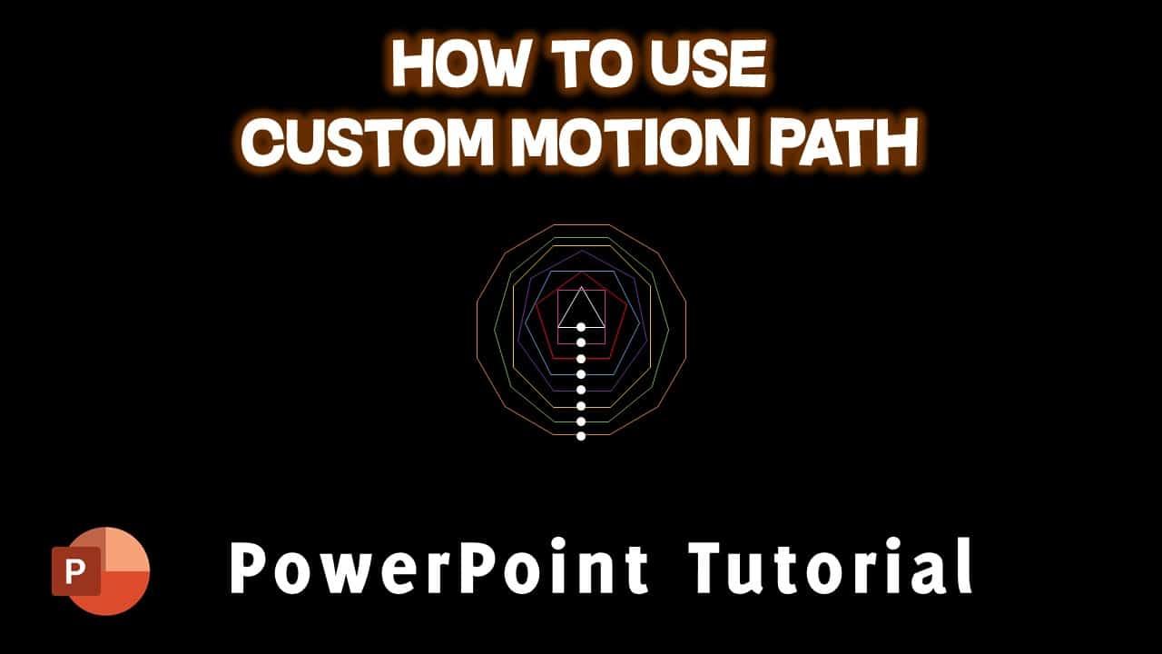 Custom Motion Path in PowerPoint